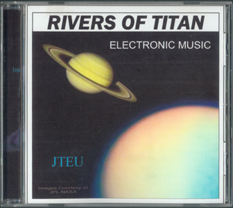 Music CD_Rivers of Titan_by J. Frederic Teubner
