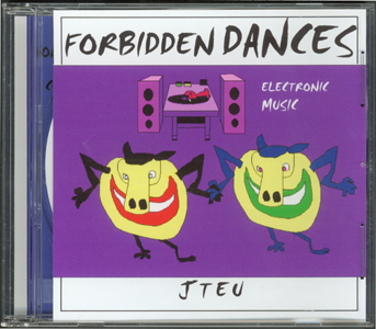 Music CD_Forbidden Dances_by J. Frederic Teubner