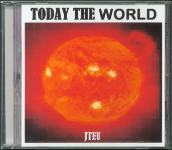MusicCD_Today the World_by J. Frederic Teubner